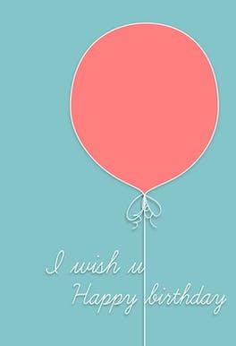 I Wish U Happy Birthday - Birthday Card