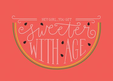 Sweeter with Age - Birthday Card