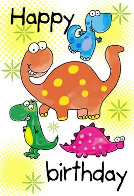 Happy Birthday Dinosaurs, a birthday card for kids with four cute smiley dinosaurs