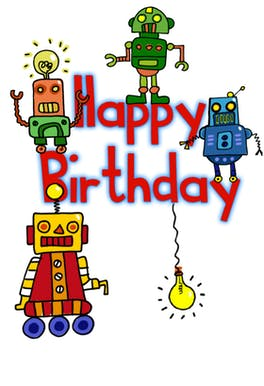 Happy Birthday Robots - Birthday eCard