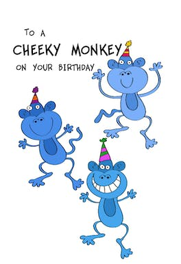 To a Cheeky Monkey, a funny and playful birthday card with 3 cheeky monkeys monkeying around