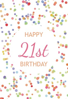 21st Birthday Confetti - Birthday eCard