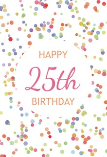 25th Birthday Confetti - Birthday Card