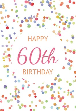 60th Birthday Confetti - Birthday eCard