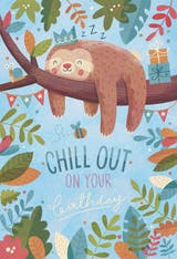 Chill Out Birthday - Happy Birthday Card