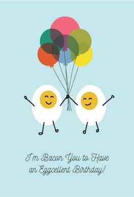 Eggcellent Birthday - Birthday Card
