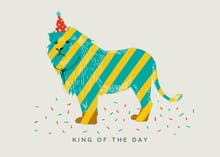 King of the Day - Birthday Card