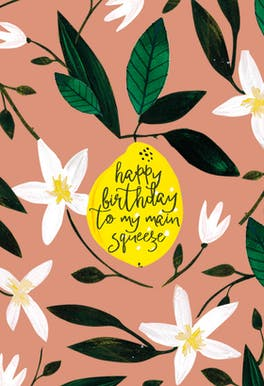Main squeeze - Happy Birthday Card