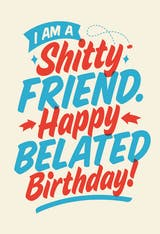Shitty friend - Birthday Card