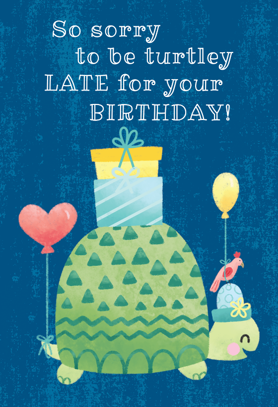 Family Party Games >> Turtle belated birthday - Birthday Card (Free) | Greetings ...