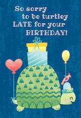 Turtle belated birthday - Birthday Card