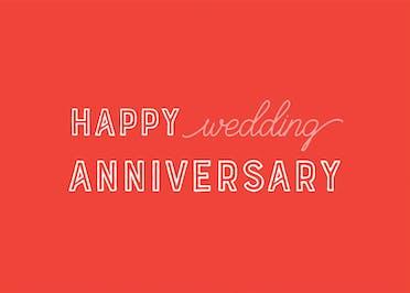 Happy Wedding Anniversary - Happy Anniversary Card