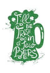 In a few beers - St. Patrick's Day Card