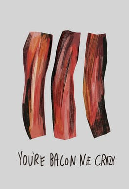 Bacon Love - Valentine's Day Card