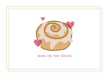 Bun In The Oven - Baby Shower & New Baby Card