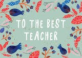 To the best teacher - Thank You Card For Teacher