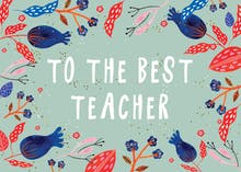To the best teacher - Teacher Appreciation Card