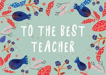 To the best teacher - Thank You Card For Teacher
