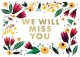 We will miss you - Tarjeta Te Extraño
