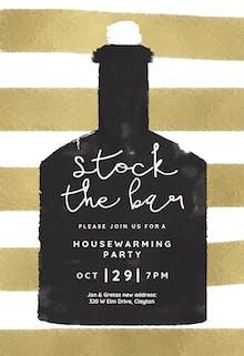 Stock the bar - Housewarming Invitation