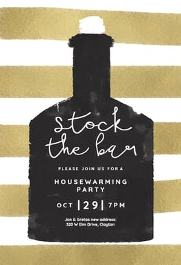Stock the bar - Housewarming Invitation